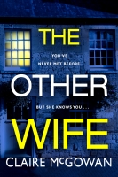 Community Book Group (by zoom) The Other Wife, by Claire McGowan
